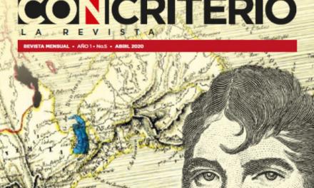 Con Criterio, La Revista abril 2020